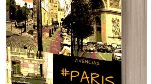 Ebook #Paris Vivências de Cynthia Camargo